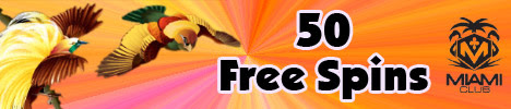 Name:  50-free-spins-on-birds-of-paradise-slot-at-miami-club-casino.jpg Views: 82 Size:  24.8 KB
