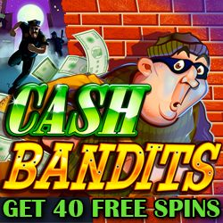 Name:  slot-cash-bandits-free-spins40.jpg Views: 516 Size:  39.4 KB
